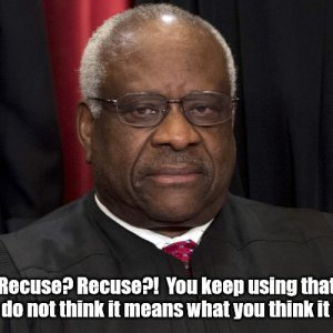 Justice Thomas on Wapo's call for Recusal.jpg
